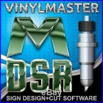 VinylMaster DSR V4 Advanced Vinyl Cutter and Sign Design Software for Sign Shops